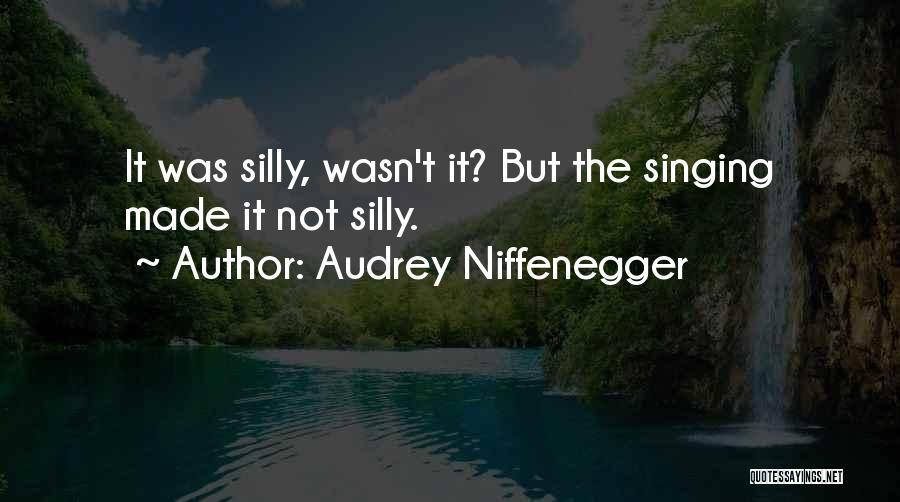 Audrey Niffenegger Quotes 1804186
