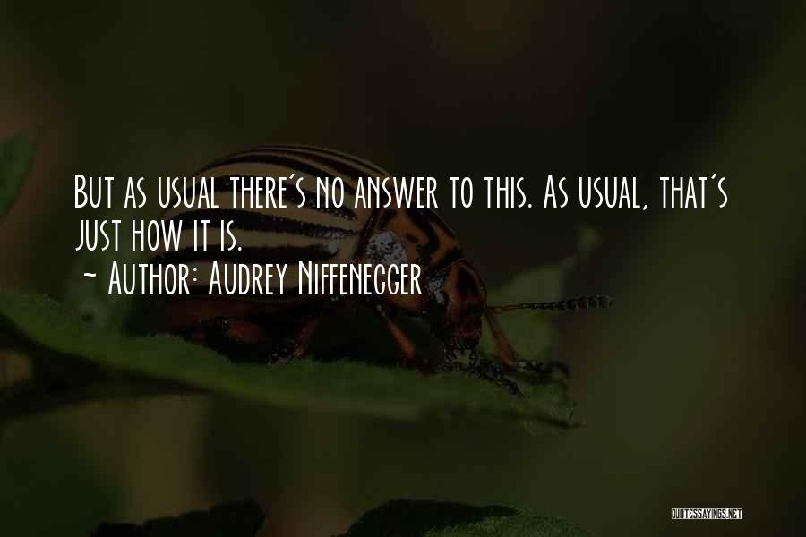 Audrey Niffenegger Quotes 1992608