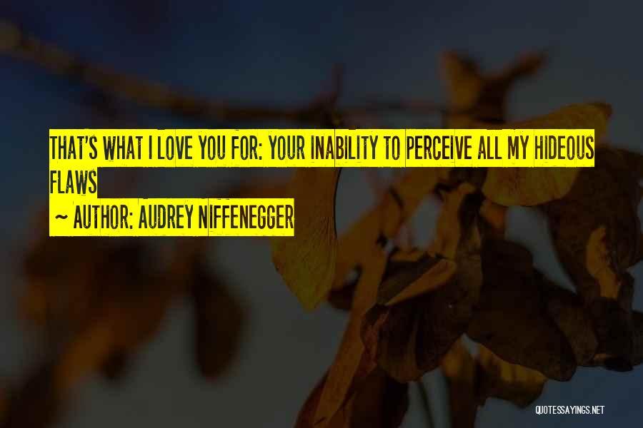 Audrey Niffenegger Quotes 2112549