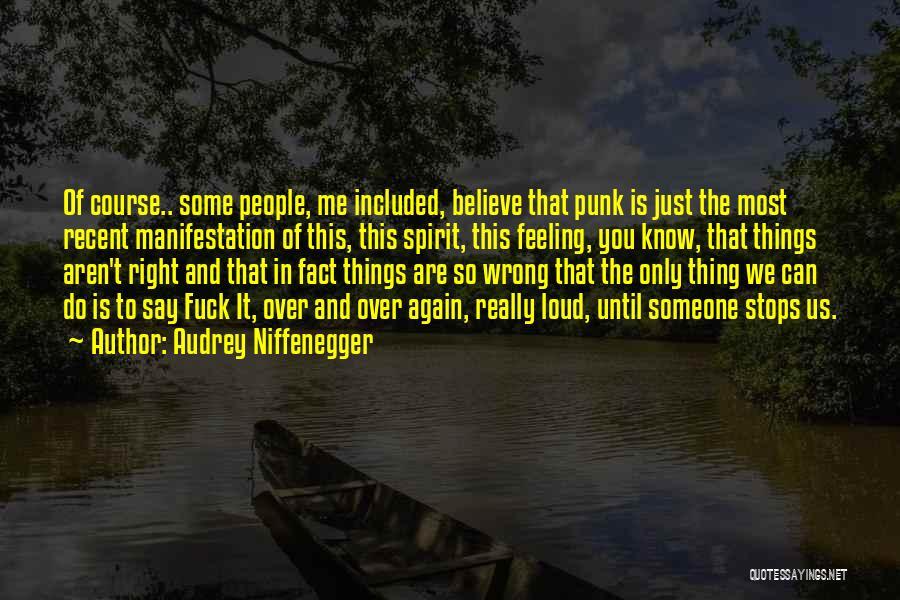 Audrey Niffenegger Quotes 2234465
