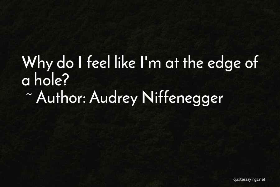 Audrey Niffenegger Quotes 488354