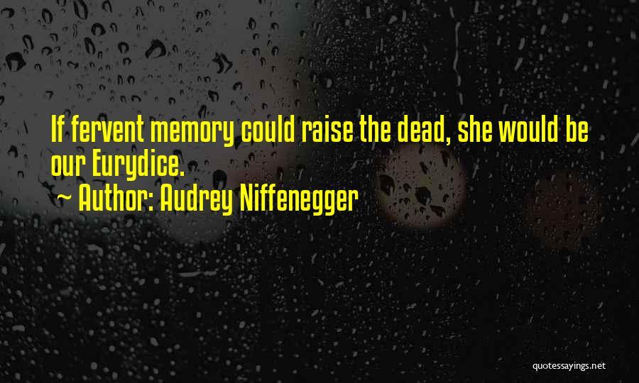 Audrey Niffenegger Quotes 583763