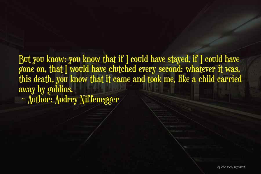 Audrey Niffenegger Quotes 647159