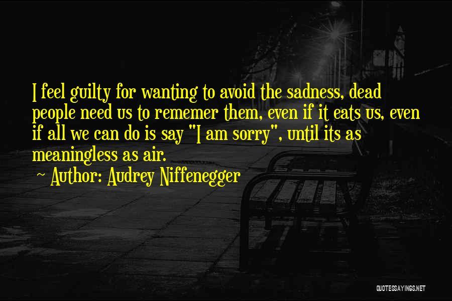 Audrey Niffenegger Quotes 660991