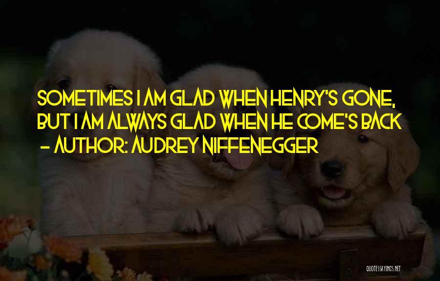 Audrey Niffenegger Quotes 687213