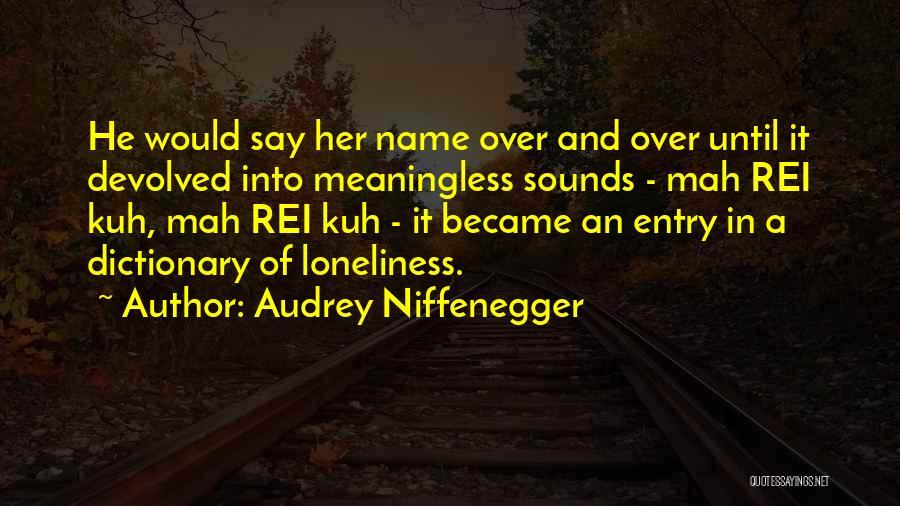 Audrey Niffenegger Quotes 796463