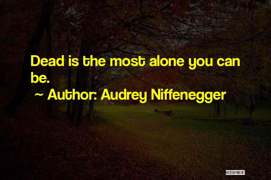 Audrey Niffenegger Quotes 853053