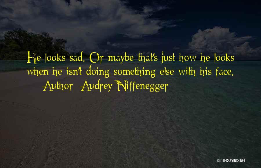 Audrey Niffenegger Quotes 950387