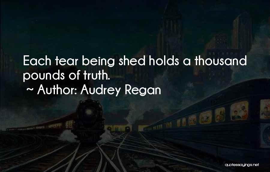 Audrey Regan Quotes 1909436