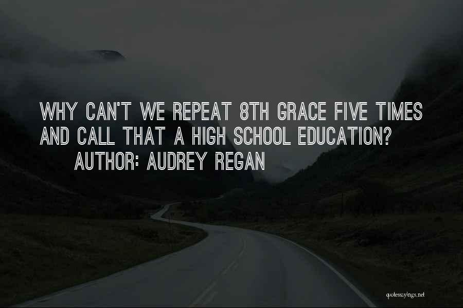 Audrey Regan Quotes 2046192