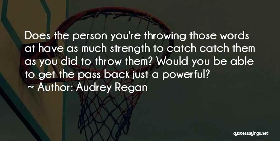 Audrey Regan Quotes 2067928