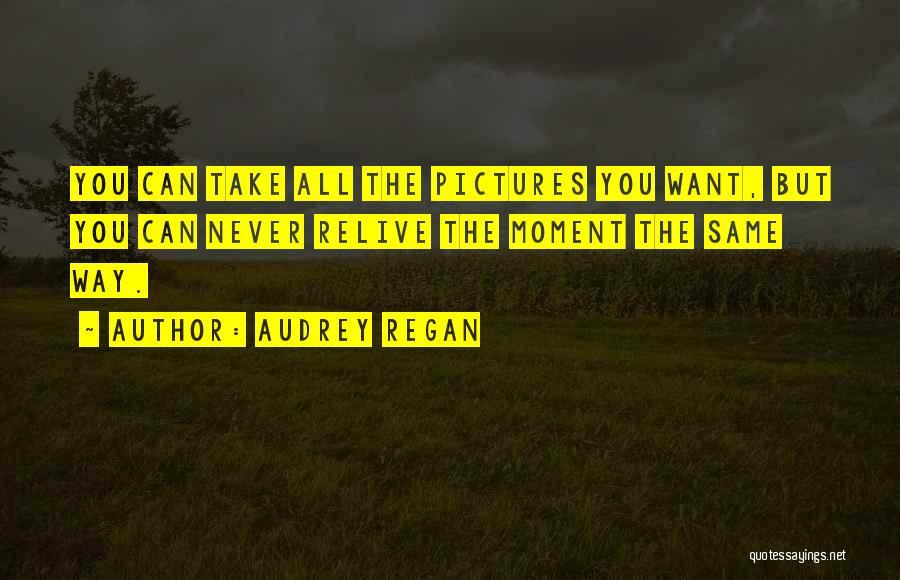 Audrey Regan Quotes 271467