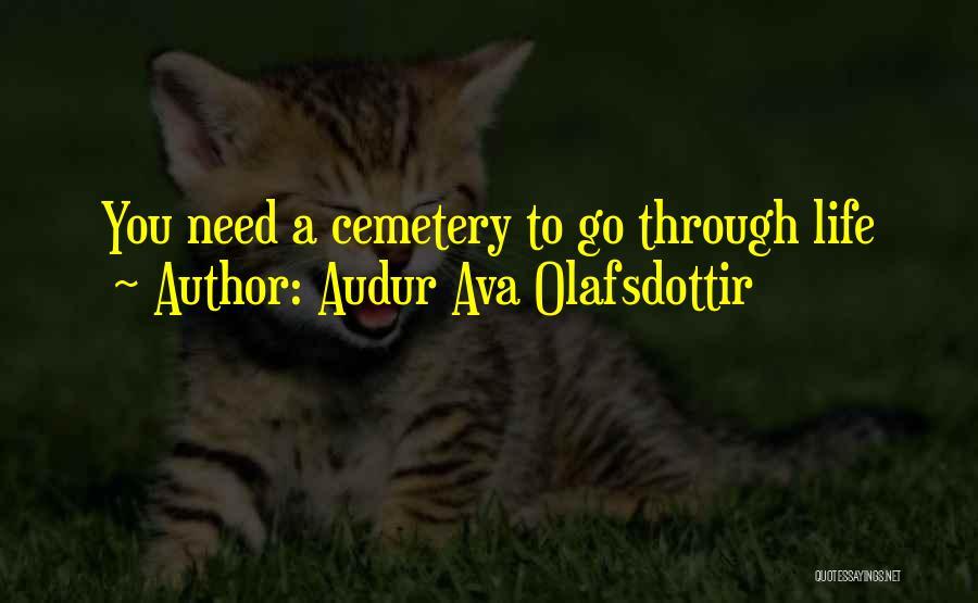 Audur Ava Olafsdottir Quotes 1719944