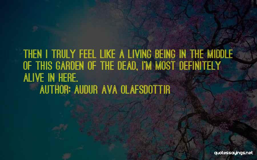 Audur Ava Olafsdottir Quotes 1898534