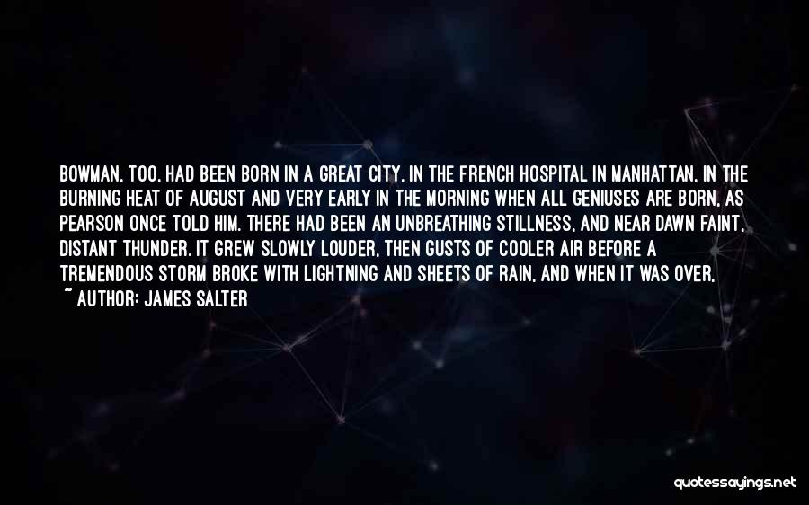August Heat Quotes By James Salter