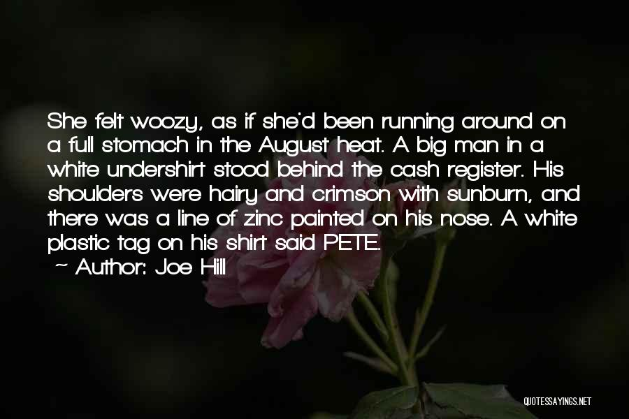 August Heat Quotes By Joe Hill