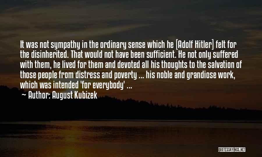 August Kubizek Quotes 1565046