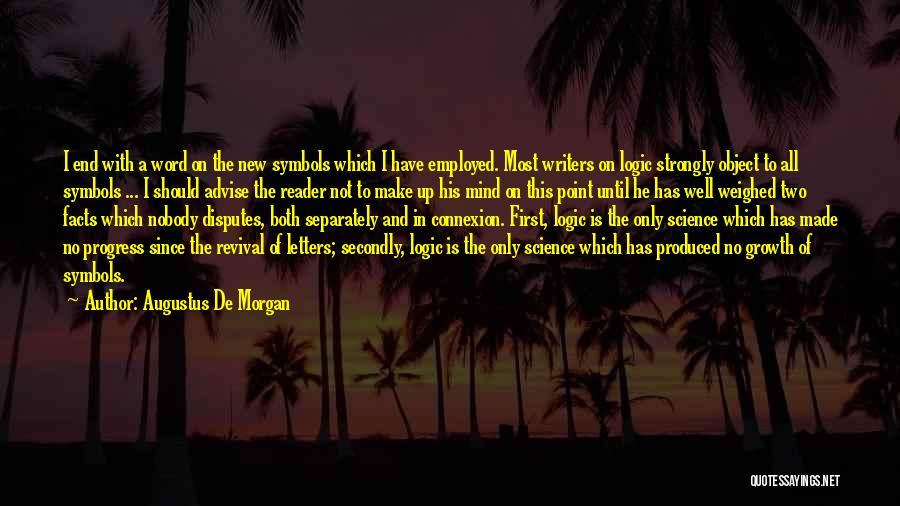 Augustus De Morgan Quotes 1116490