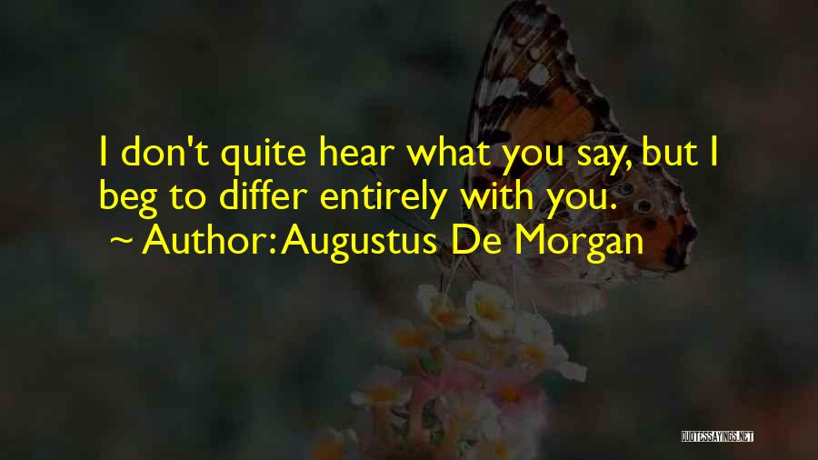 Augustus De Morgan Quotes 1695498