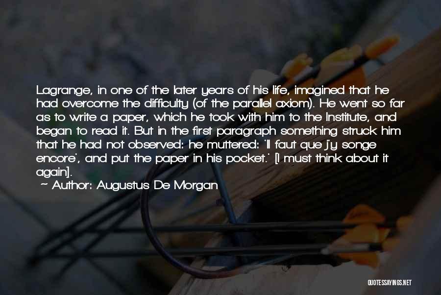 Augustus De Morgan Quotes 1761683