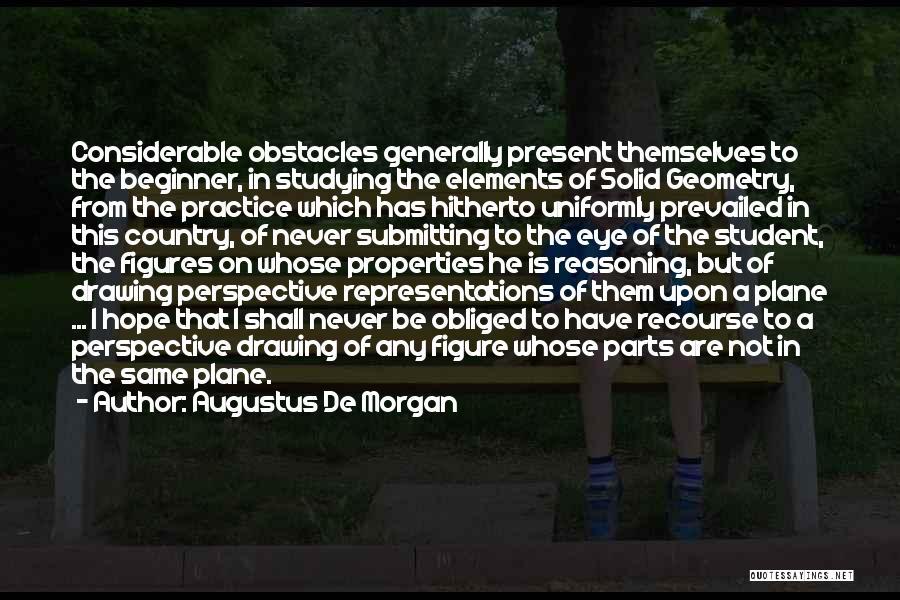 Augustus De Morgan Quotes 1959009