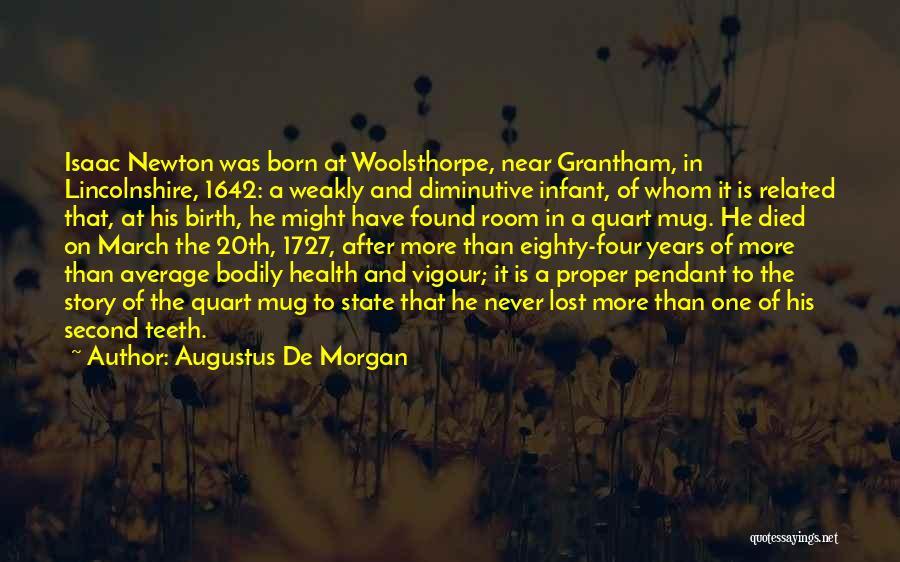 Augustus De Morgan Quotes 1986546