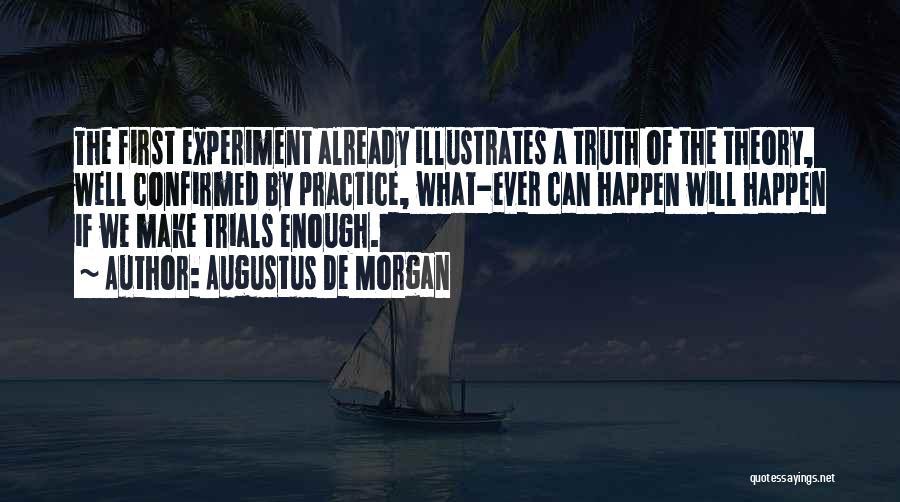 Augustus De Morgan Quotes 2063501