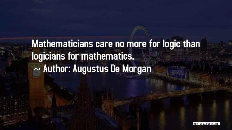 Augustus De Morgan Quotes 2173255