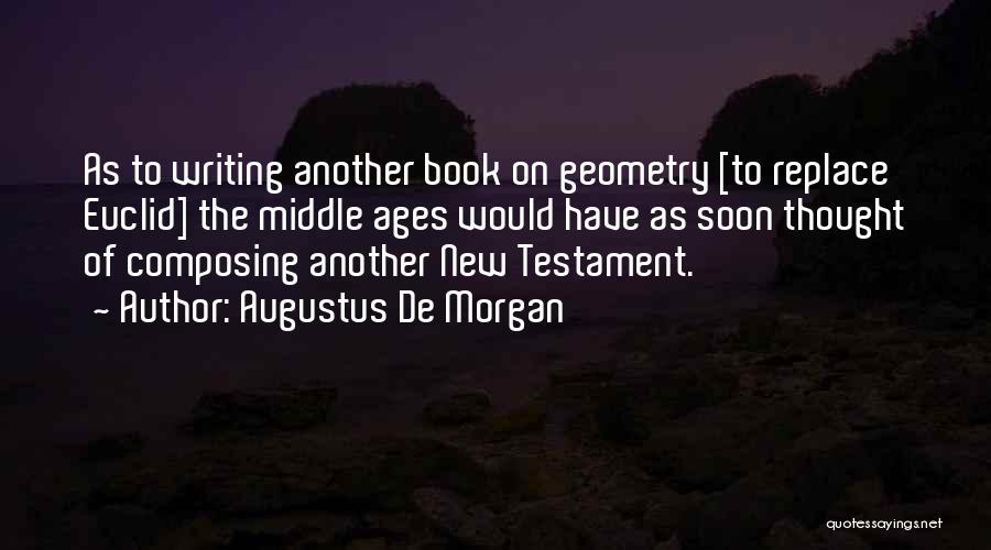 Augustus De Morgan Quotes 233407