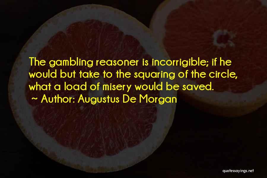 Augustus De Morgan Quotes 975040
