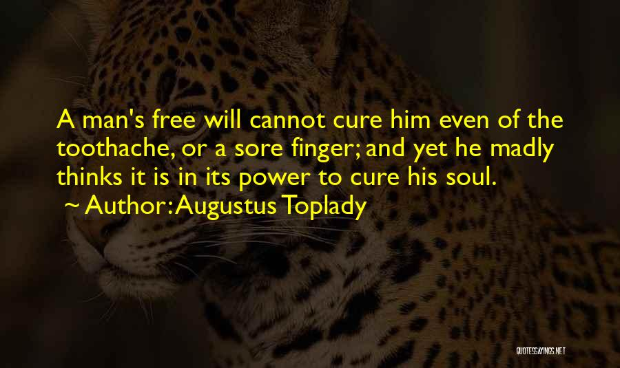 Augustus Toplady Quotes 1269890