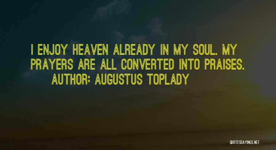 Augustus Toplady Quotes 2265674