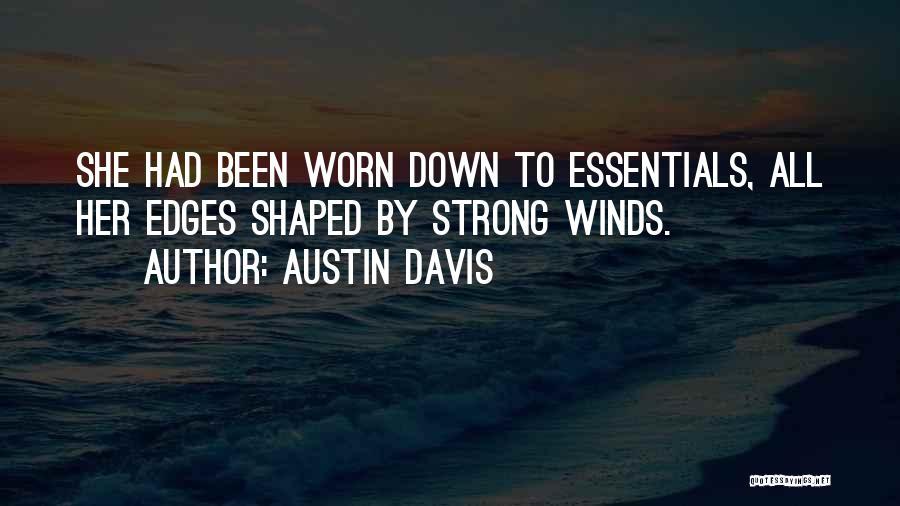 Austin Davis Quotes 1342499
