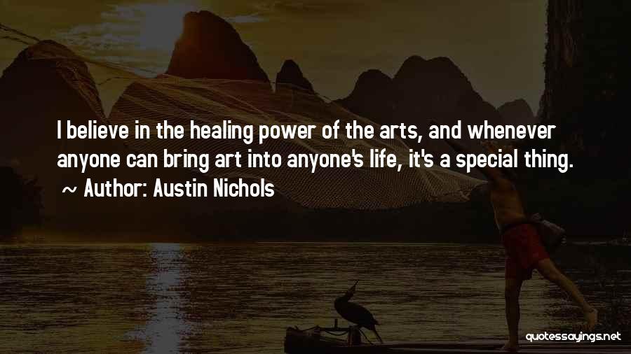 Austin Nichols Quotes 2193767