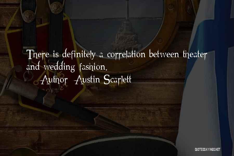 Austin Scarlett Quotes 1035586