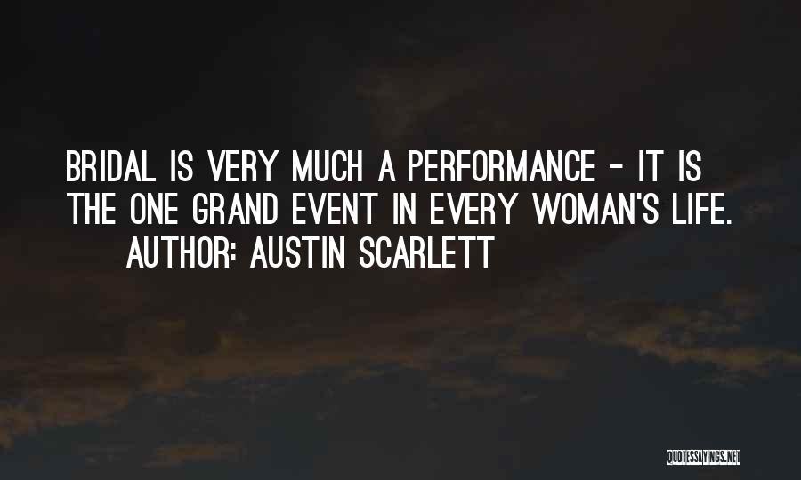 Austin Scarlett Quotes 1298234