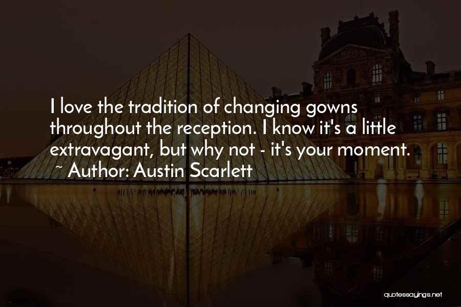 Austin Scarlett Quotes 148214
