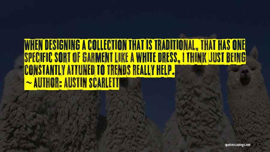 Austin Scarlett Quotes 1829005