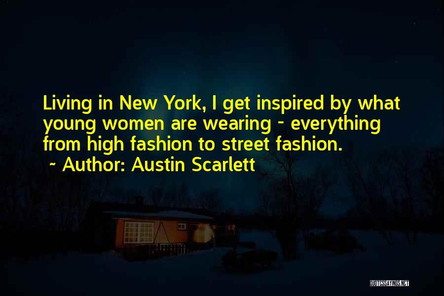 Austin Scarlett Quotes 1970521