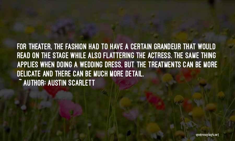 Austin Scarlett Quotes 605406