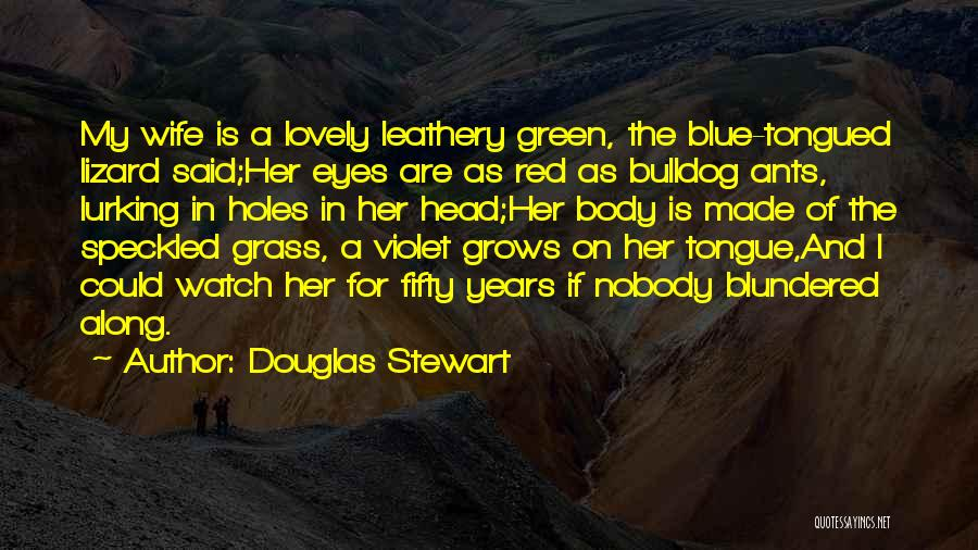 Australian Poetry Quotes By Douglas Stewart