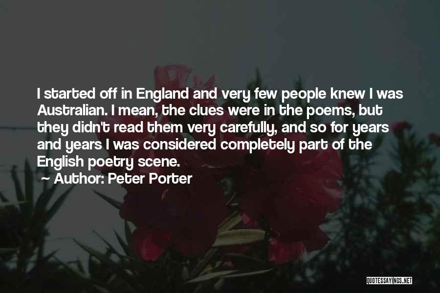 Australian Poetry Quotes By Peter Porter