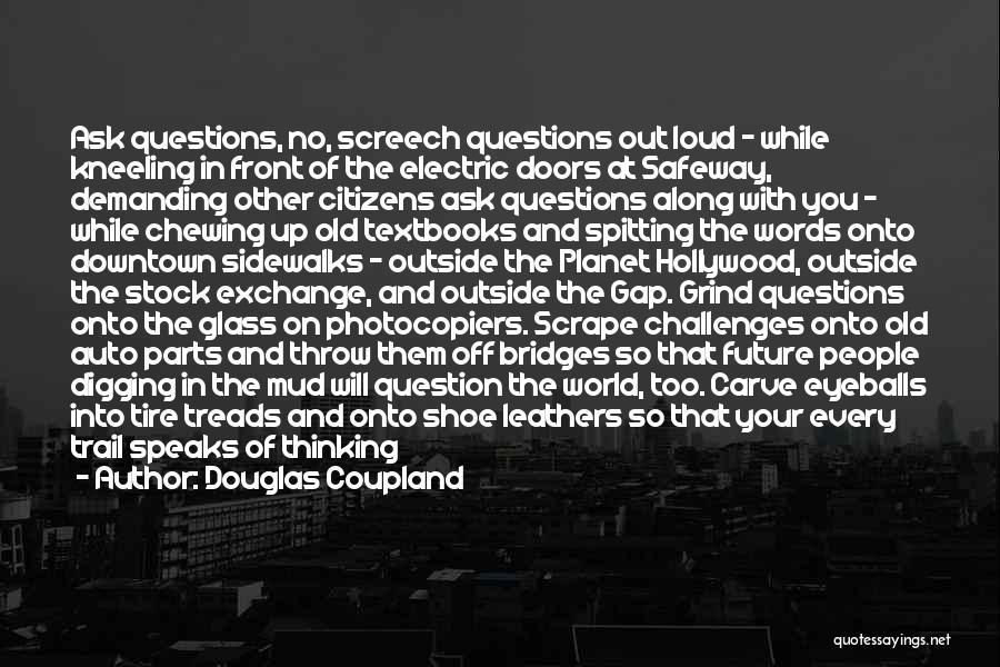 Auto Glass Quotes By Douglas Coupland