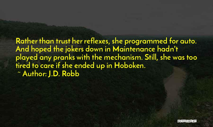 Auto Maintenance Quotes By J.D. Robb
