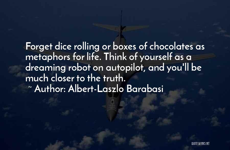 Autopilot Quotes By Albert-Laszlo Barabasi