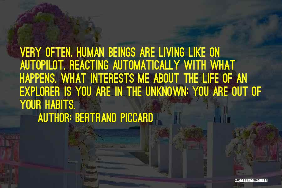 Autopilot Quotes By Bertrand Piccard