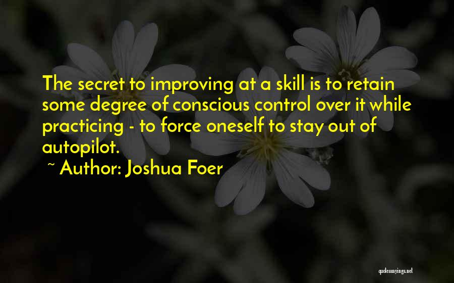 Autopilot Quotes By Joshua Foer