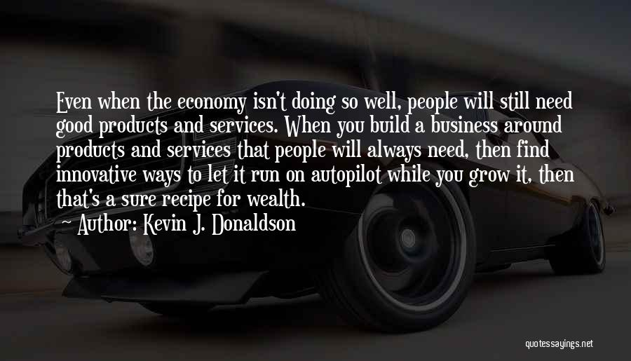 Autopilot Quotes By Kevin J. Donaldson