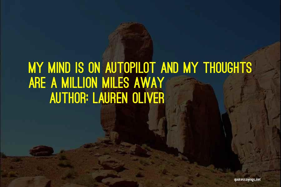 Autopilot Quotes By Lauren Oliver