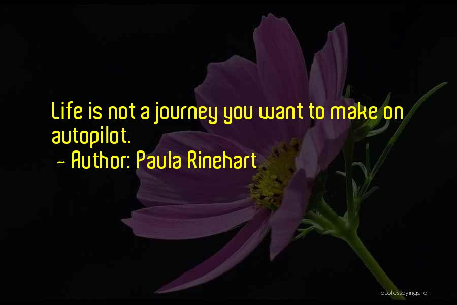 Autopilot Quotes By Paula Rinehart